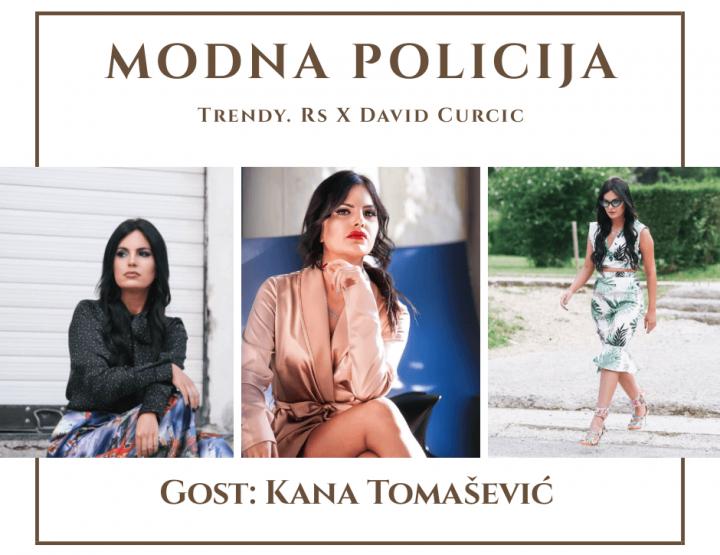 Modna policija: Kana Tomašević i
